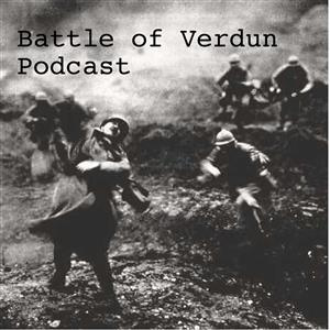 Battle of Verdun Podcast