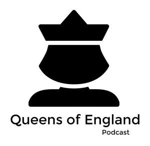 Queens of England Podcast