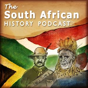The South African History Podcast