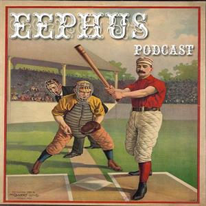 The Eephus - A  Baseball History Podcast
