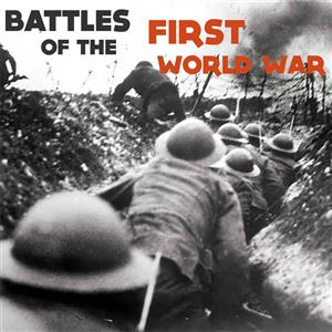 Battles of the First World War Podcast