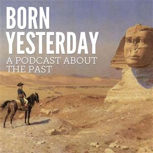 The Born Yesterday Podcast