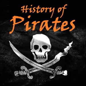 History of Pirates Podcast