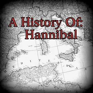 A History Of: Hannibal and the Punic Wars